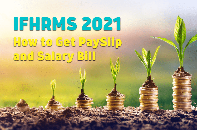 IFHRMS Login, PaySlip and Salary Bill 2021