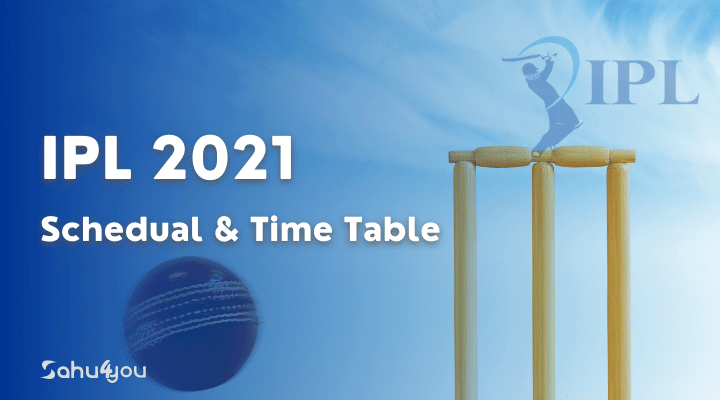 IPL 2021 Time Table Schedule and Dates
