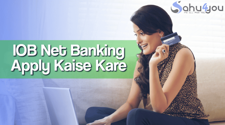 Iob Internet Banking Registration in Hindi