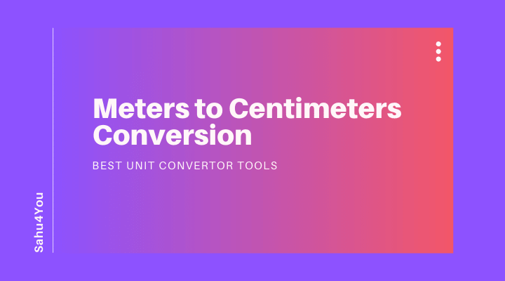 Meters to Centimeters Conversion Tool