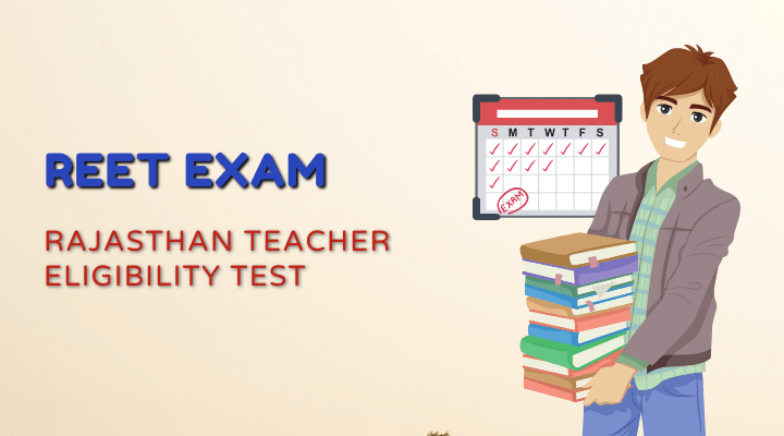 REET Stands for Rajasthan Teacher Eligibility Test