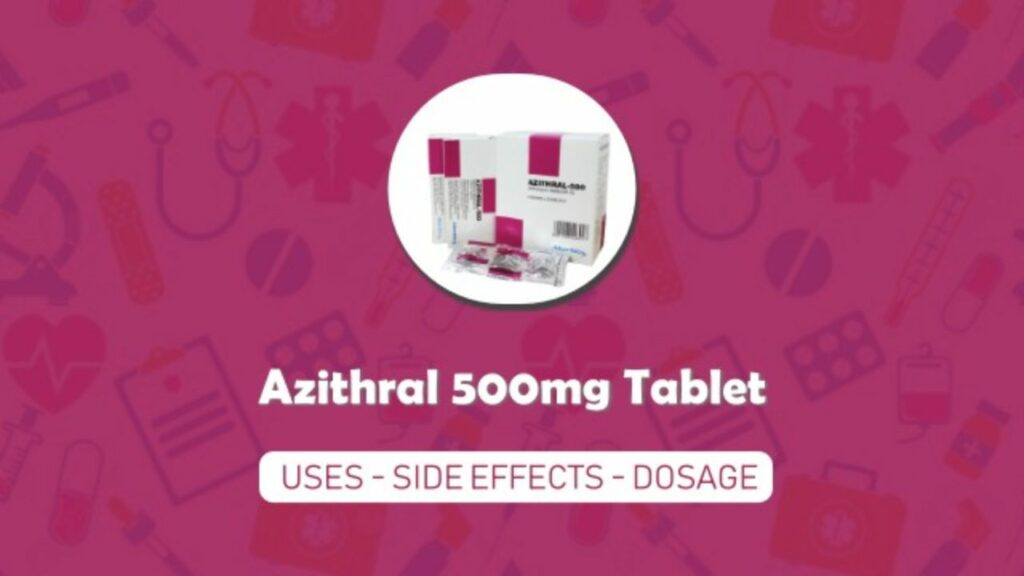 HGK Azithral 500 Tablet Uses in Hindi