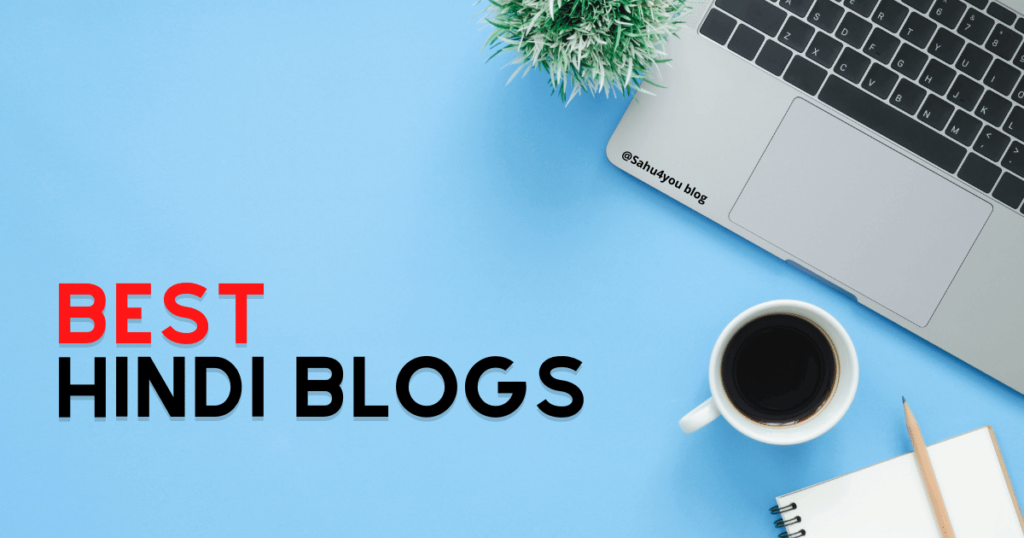 Best Hindi Blog & Bloggers in India 2021 List